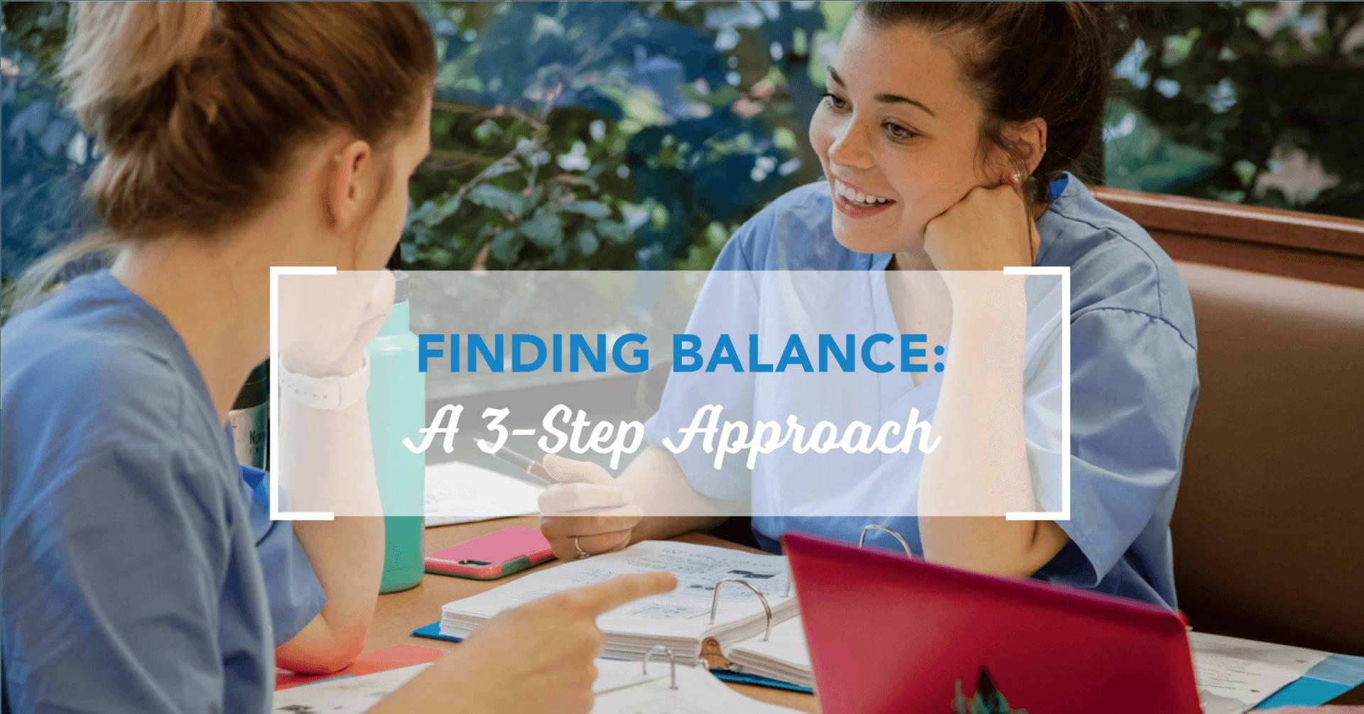Finding Balance: A 3-Step Approach